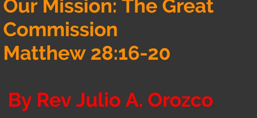 Our Mission The Great Commission